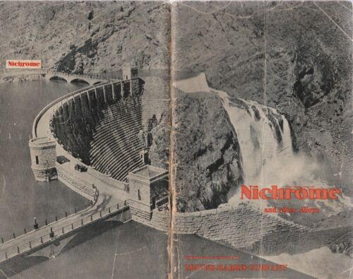 NICHROME AND OTHER ALLOYS VINTAGE BROCHURE, FROM DRIVER-HARRIS COMPANY