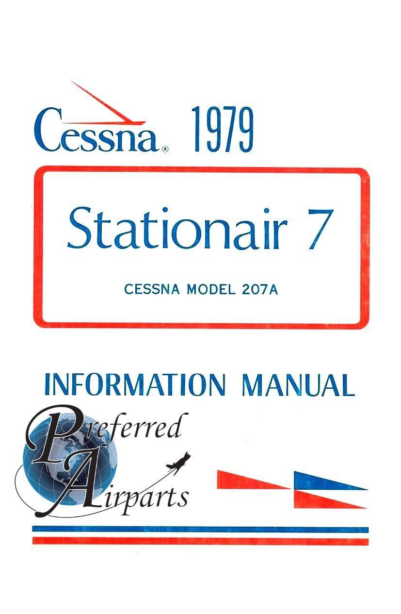New 1979 Cessna 207A StationAir 7 Pilot's Information Manual p/n D1149-13.