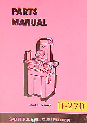 Doall Dh612 Surface Grinder Parts List Manual