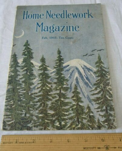 Vintage Home Needlework Magazine February 1915 Patterns Old VTG Booklet Crochet