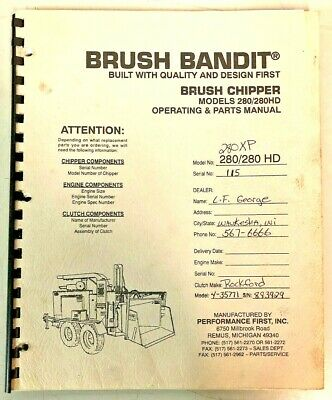 280 280hd 280xp Brush Bandit Chipper Operating And Parts Manual
