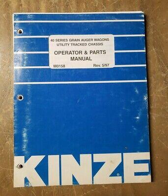 Kinze Operator Parts Manual M0158 40 Series Grain Auger Wagons 597 1j-3089-m2