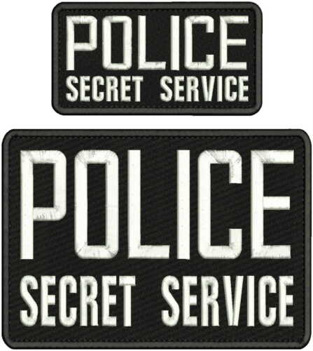 POLICE SECRET SERVICE EMBROIDERY PATCH 6X9 AND 3X6 HOOK ON BACK BLK/WHITE