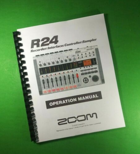 """Zoom R24 Console Operations Manual 137 Pages 8.5X11"""" With Clear Covers!"""