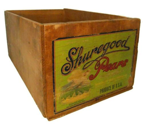 EARLY-MID 20TH C SHUREGOOD PEARS VINT WOOD BOX FRUIT CRATE, W/COLOR PAPER LABEL