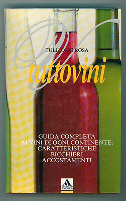 DE ROSA TULLIO TUTTOVINI MONDADORI 1995 VINI ENOLOGIA