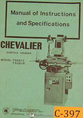 Chevalier Fsg612 Fsg618 Surface Grinder Instructions Parts Manual