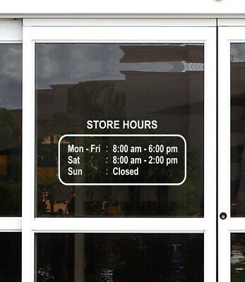 Business Hours Store Decal Sticker Custom Made Sign.
