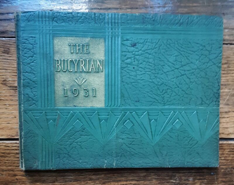 The 1931 Bucyrian. HS Yearbook Bucyrus, Ohio