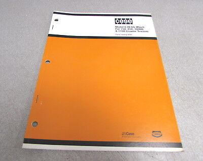 Case E30-sg Winch 750 850 1000d 1150 Crawler Tractors Parts Catalog Manual A985
