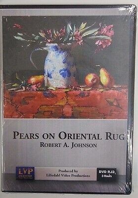 Robert A. Johnson: Pears on Oriental Rug - Art Instruction DVD (Oriental Art Supply)