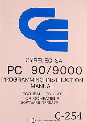 Cybelec Sa Pc 909000 Press Brake Cnc Programming Instruction Manual 1989