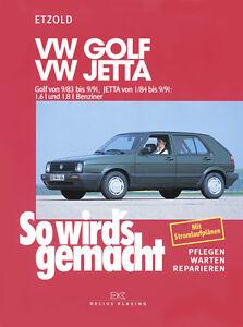 VW Golf II 2 ab 9/83 Reparaturanleitung So wirds gemacht Reparaturbuch Handbuch