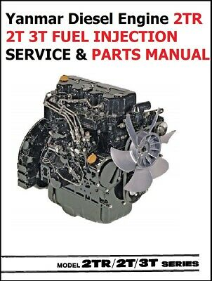 Yanmar Diesel Engine 2tr 2t 3t Fuel Injection Service Parts Manual