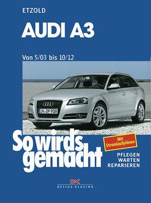 Audi A3 (Typ 8P) ab 5/03 bis 10/12 Etzold, Rüdiger So wird's gemacht gebraucht kaufen  Greven