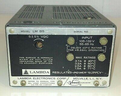 Veeco Lambda M-b5 Power Supply Input 105-132vac 55-65hz Output 5vdc 3.7a