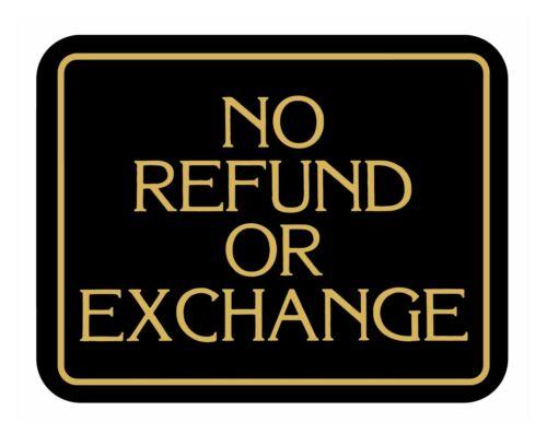 No Refund Or Exchange Retail Store Merchandise Business Store Shop Sale Sign