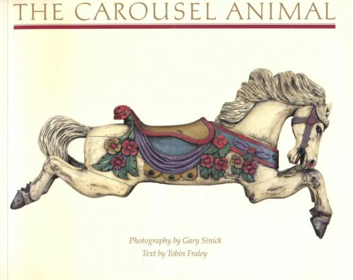 Carved Carnival Carousel Animals Folk Art - Names Makers Dates / Scarce Book