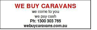 Wanted: CARAVANS and MOTORHOMES WANTED URGENTLY!!!...