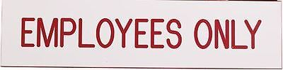 Excelmark Engraved Employees Only Plastic Sign White With Red Letters 2 X 8