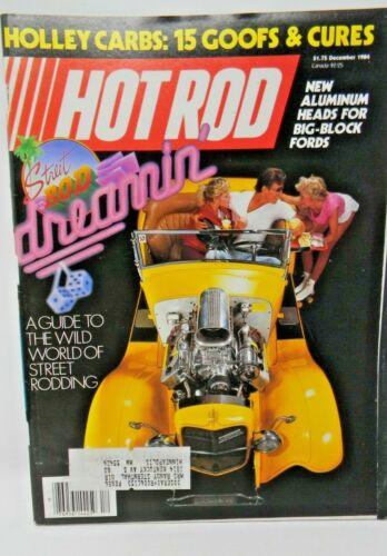 Hot Rod Magazine December 1984 - Street Rod Dreamin