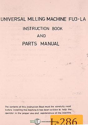 Lagun Fu1600 Fu3-la Milling Machine Instructions And Parts Manual