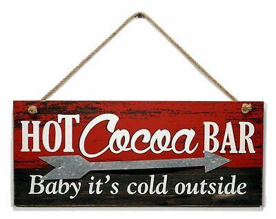 Hot Cocoa Bar (New Primitive Rustic Farmhouse HOT COCOA BAR BABY IT'S COLD OUTSIDE Sign)