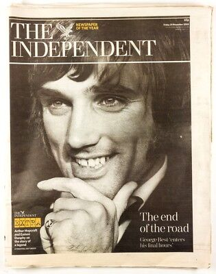 GEORGE BEST Last Days 25th November 2005 The Independent newspaper (George Best Last Days)