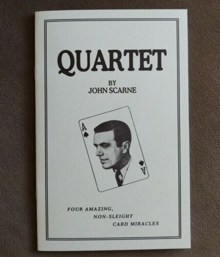 Quartet by John Scarne (Four mind-numbing card miracles)