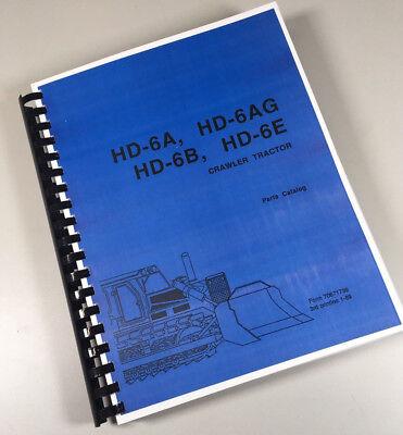 Fiat Allis Chalmers Hd-6e Crawler Tractor Parts Manual Catalog Bulldozer Dozer