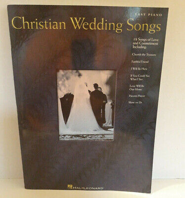Easy Piano Christian Wedding Songs  Songbook 18 Songs of Love and Commitment Wedding Easy Piano