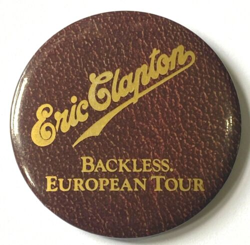 ERIC CLAPTON - Backless Tour 1978 - Old OG Vtg Large 1970`s Button Pin Badge