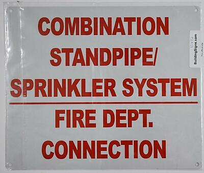 Combination Standpipesprinkler System Fire Department Connection Sign.