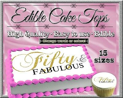 Fabulous and 50 Birthday Cake topper Edible paper sugar sheet fifty 60 sixty