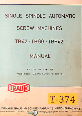 Traub Tb42 Tb60 Tbf42 Single Spindel Automatic Screw Operation Parts Manual