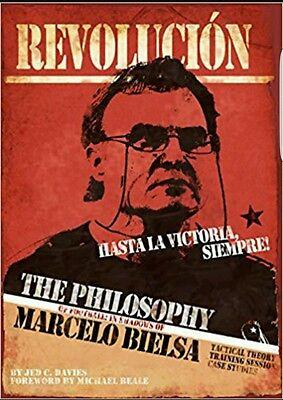 The Philosophy of Football: In Shadows of Marcelo Bielsa