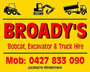 Broady's Bobcat, Excavator and Truck Hire Windermere Launceston Area Preview