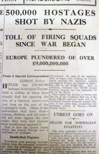 1942 WW II newspaper EUROPE Judaica NAZI Firing Squads EXECUTE 500,000 hostages