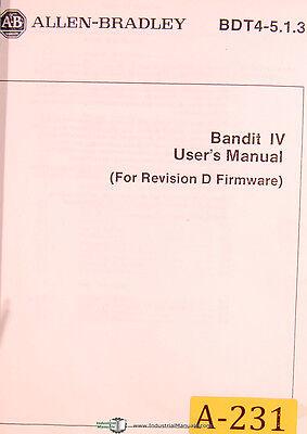 Allen Bradley Bandit Iv Bdt4-513 Cnc Machine Operation Programming Manual