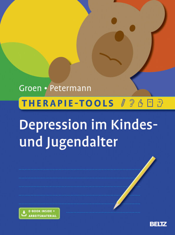 Therapie-Tools Depression im Kindes- und Jugendalter Groen, Gunter|Petermann, Fr