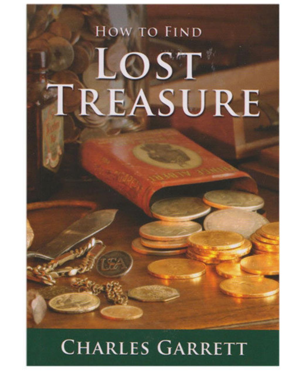 How To Find Lost Treasure Book by Charles Garrett; Metal Detecting 1509300