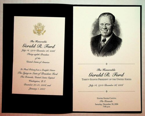 2006-07 President Gerald R. Ford Capitol Lying in State Funeral Program & Card