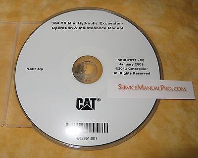 Sebu7677 Cat 304 Cr Mini Excavator Operation Maintenance Manual Cd. Nad