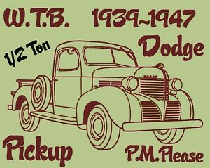 1939-1947 Dodge 1/2 Ton Pickup or other make