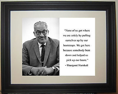 """Thurgood Marshall """"pick up our boots"""" Quote Civil Rights Framed Photo Picture"""