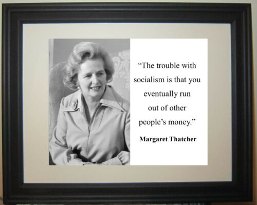 """Margaret Thatcher """"Socialism"""" Conservative Quote Framed Matted Photo Photograph"""