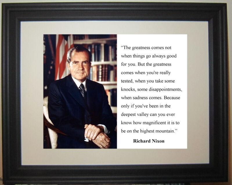 "Richard Nixon ""greatness"" Quote Framed Photo Photograph Picture #nm1"