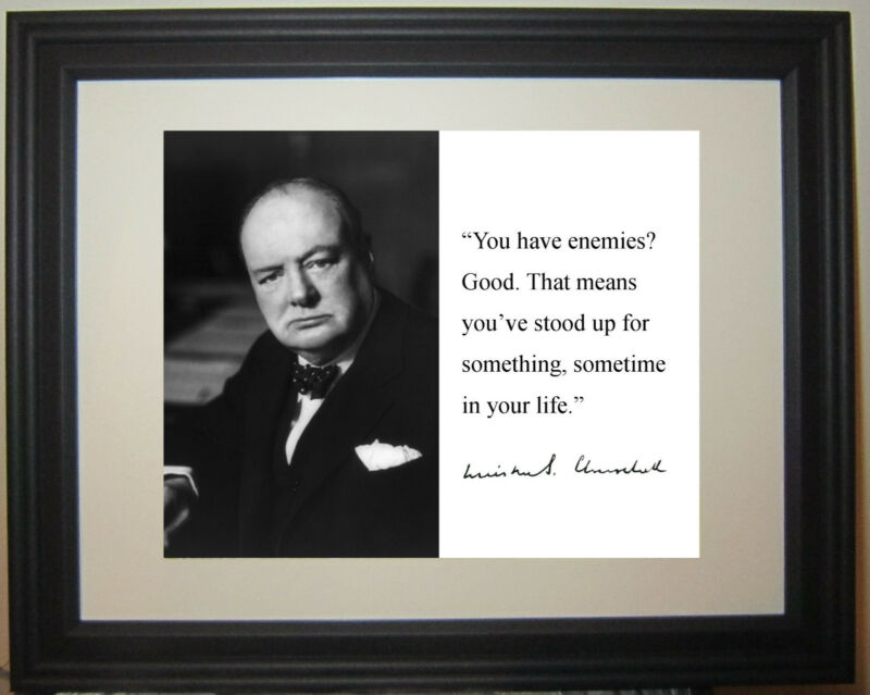 """Winston Churchill """"enemies"""" Autograph Leadership Quote Framed Photo Picture"""