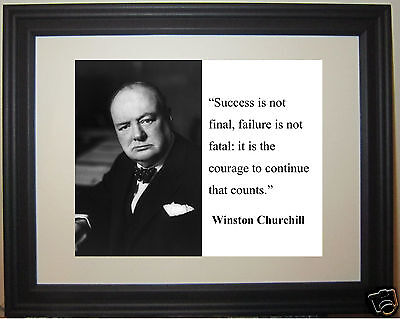 Winston Churchill   Success Is Not     Quote Framed Photo Picture   Sn1