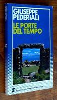 Giuseppe Pederiali: Le Porte Del Tempo P. E. 1985 Mondadori -  - ebay.it